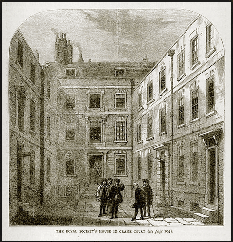 Crane Court new home found for Royal Society by Sir Isaac Newton in 1710
